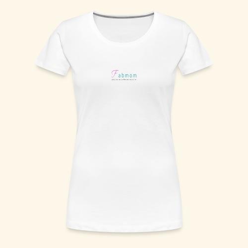 FabMom - Women's Premium T-Shirt