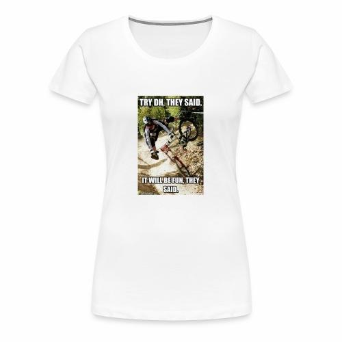 Bike meme on your shirt - Women's Premium T-Shirt