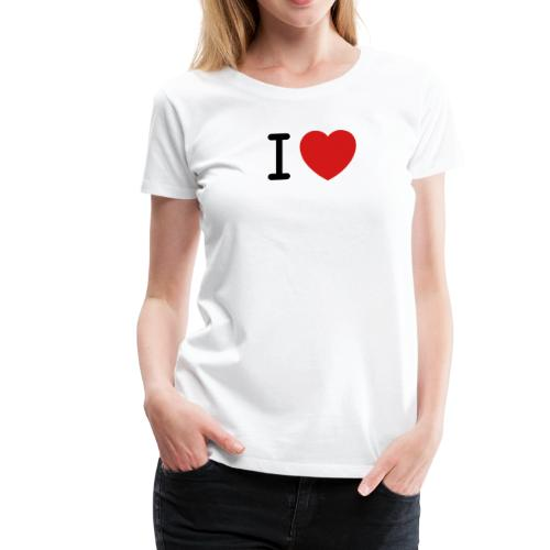 I Love (what you love in here) Insert your text. - Women's Premium T-Shirt