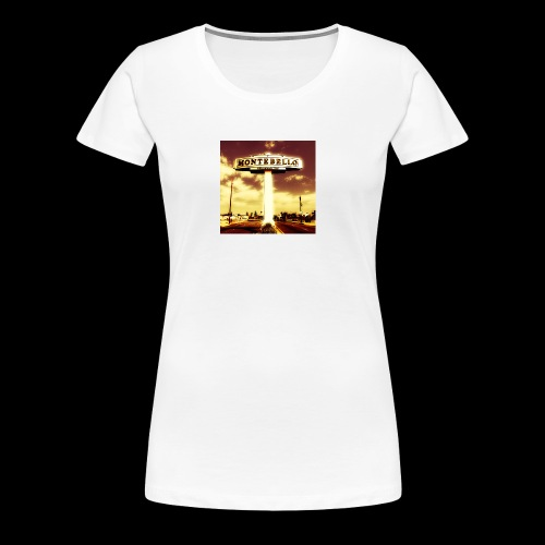 Montebello Welcomes You - Women's Premium T-Shirt