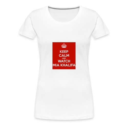 keep-calm-and-watch-mia-khalifa - Women's Premium T-Shirt