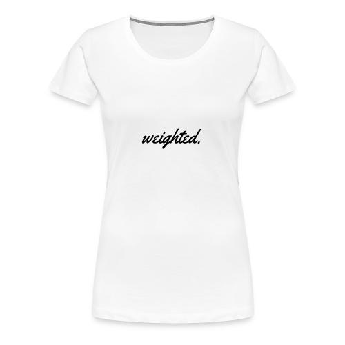 Weighted. Logo - Women's Premium T-Shirt