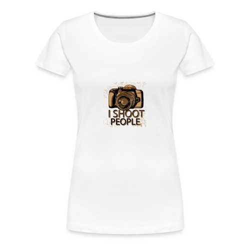 I shoot people - Women's Premium T-Shirt