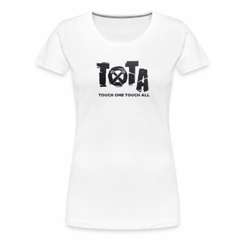 Touch One Touch All original logo - Women's Premium T-Shirt