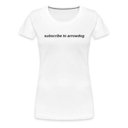 Sub 2 ArrowDog White - Women's Premium T-Shirt