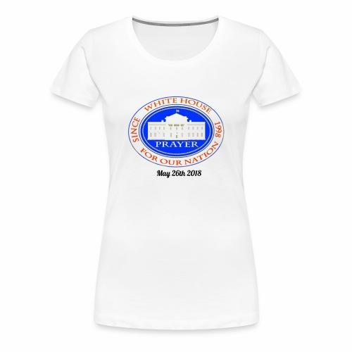 White House Prayer T-Shirt - Women's Premium T-Shirt