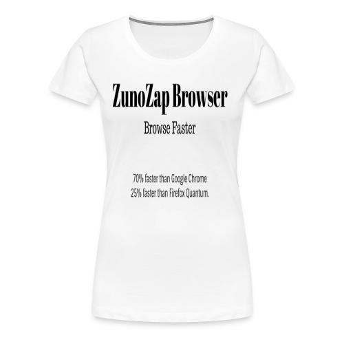 ZunoZap Browser - Women's Premium T-Shirt
