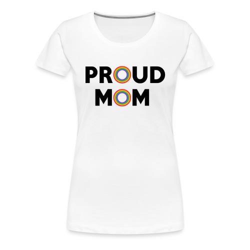 Proud Mom black - Women's Premium T-Shirt