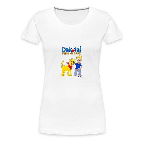 Dakota! Finds His Bark Toddler and Babies - Women's Premium T-Shirt