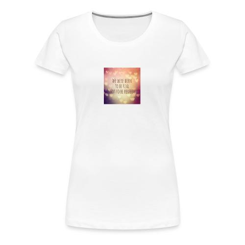 not perfect - Women's Premium T-Shirt