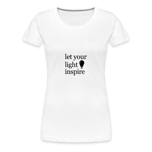 Let Your Light Inspire Sports Tank (black font) - Women's Premium T-Shirt
