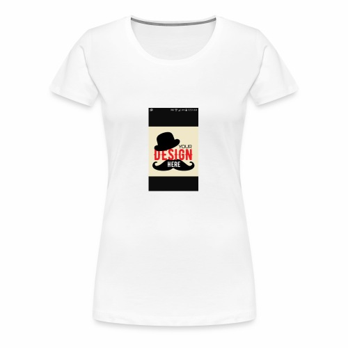 COSTUMIZE YOUR CAP - Women's Premium T-Shirt