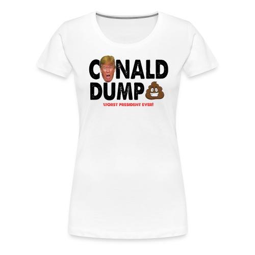 Conald Dump Worst President Ever - Women's Premium T-Shirt