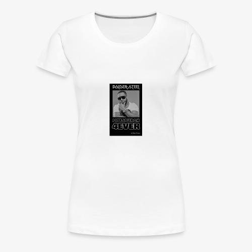 BOLDER STEEL PITTSBURGH 4EVER BLACK WHITE - Women's Premium T-Shirt
