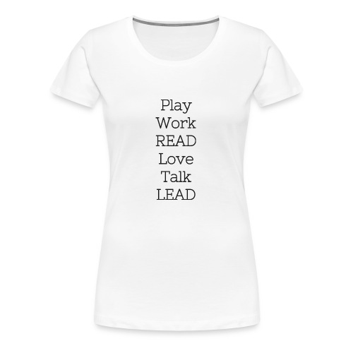 Play_Work_Read - Women's Premium T-Shirt
