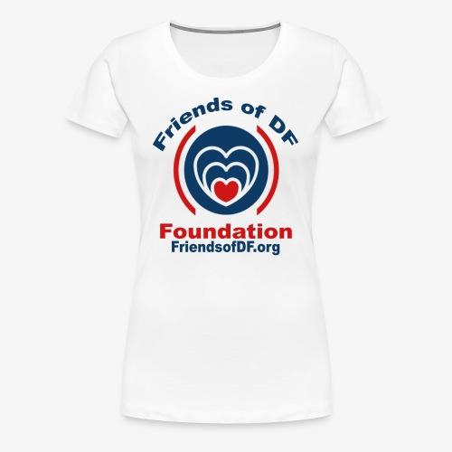 Friends of DF Foundation shirt - Women's Premium T-Shirt