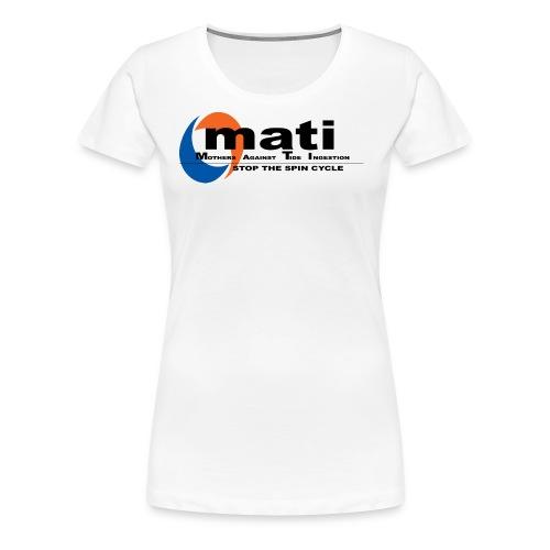 Mothers against tide pods! - Women's Premium T-Shirt