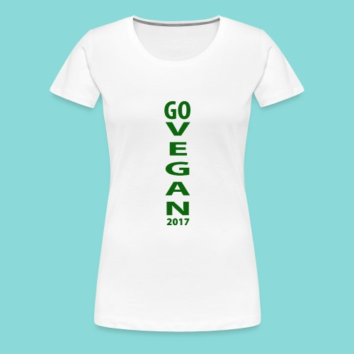 Go_Vegan_2017 - Women's Premium T-Shirt