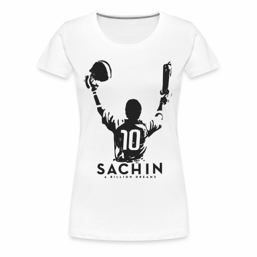 SACHIN- A billion dreams - Women's Premium T-Shirt
