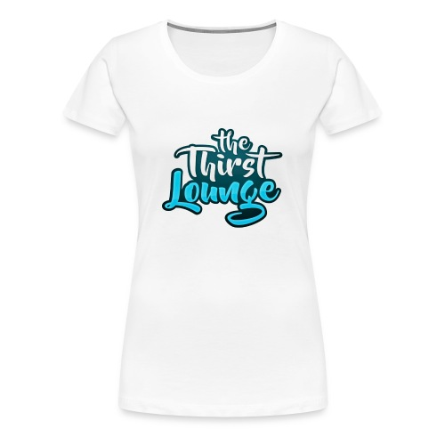 The Thirst Lounge Table Logo - Women's Premium T-Shirt