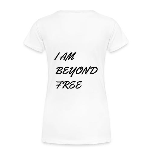 Beyond Free - Women's Premium T-Shirt