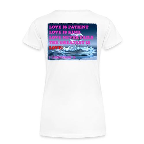 LOVE IS THE GREATEST - Women's Premium T-Shirt