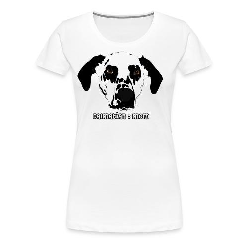 Dalmatian Mom - Women's Premium T-Shirt
