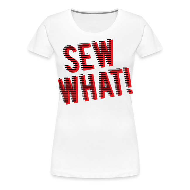 Sew What Tee