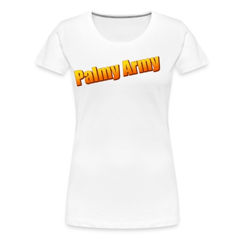 Palmy Army - Women's Premium T-Shirt