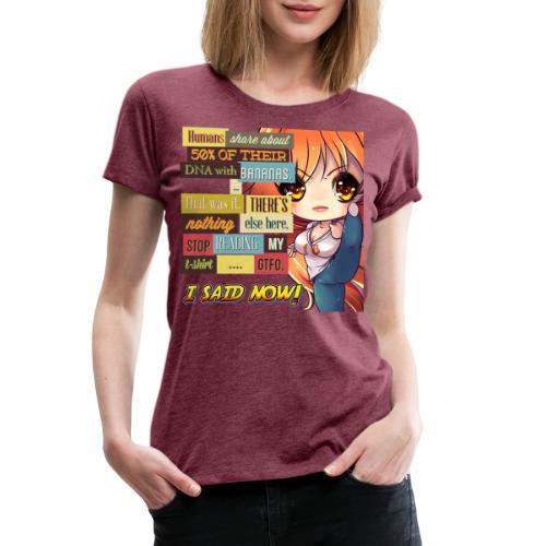 GTFOH!! - Women's Premium T-Shirt