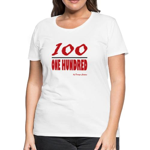 ONE HUNDRED RED - Women's Premium T-Shirt