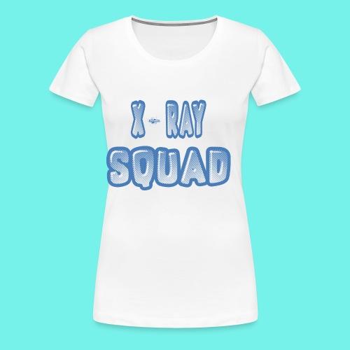 X-Ray Squad X-Ray Team Radiology Technician Shirt - Women's Premium T-Shirt