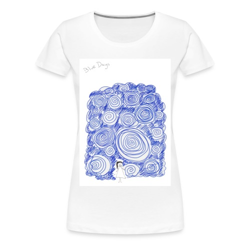 Blue Days - Women's Premium T-Shirt