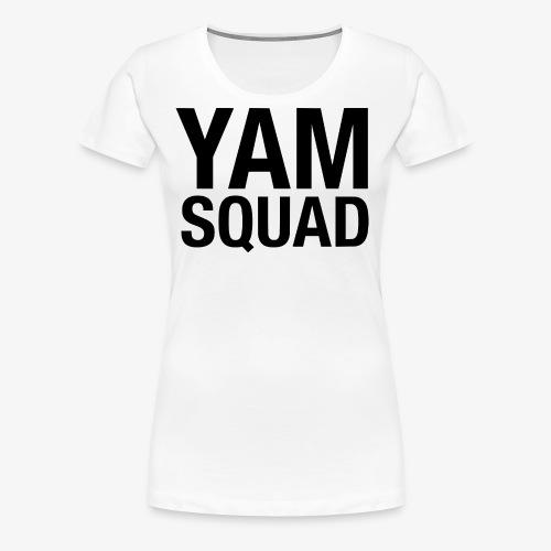 YAM Squad - Women's Premium T-Shirt