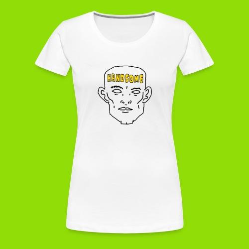 HANDSOME Shirt - Women's Premium T-Shirt