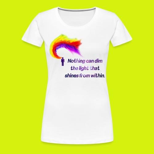 Motivational Quote - Women's Premium T-Shirt