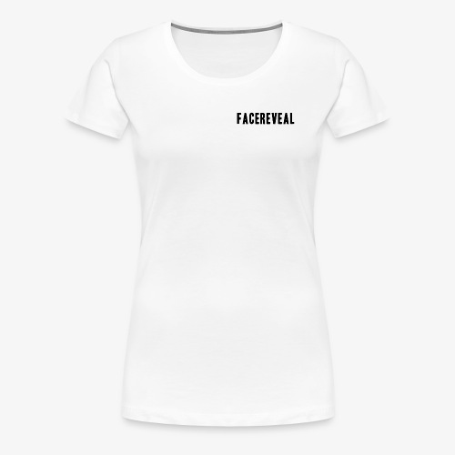 LIMITED EDITION FaceReveal - Women's Premium T-Shirt