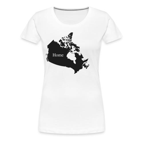 Canada Home - Women's Premium T-Shirt