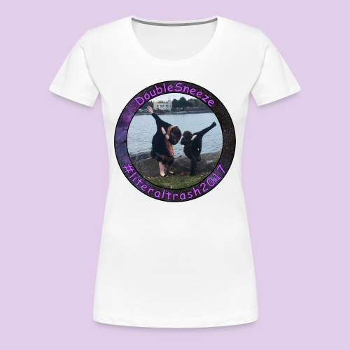 Doublesneeze #literaltrash2017 - Women's Premium T-Shirt