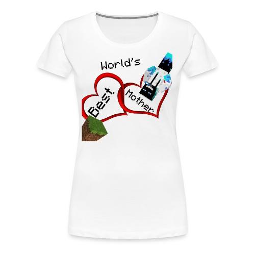 Worlds Best Mother - Women's Premium T-Shirt