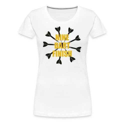 9 Dart Finish Shirt - Women's Premium T-Shirt