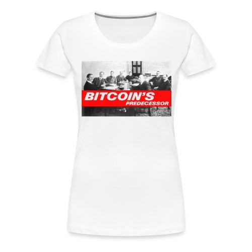 Bitcoin's Predecessor - Women's Premium T-Shirt