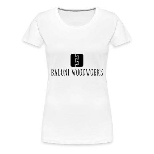 Baloni Woodworks - Women's Premium T-Shirt