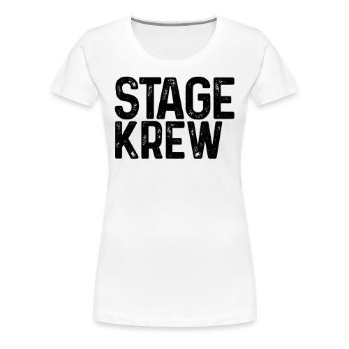 Stage Krew - Women's Premium T-Shirt