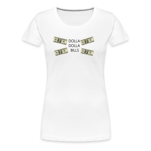 Dolla - Women's Premium T-Shirt