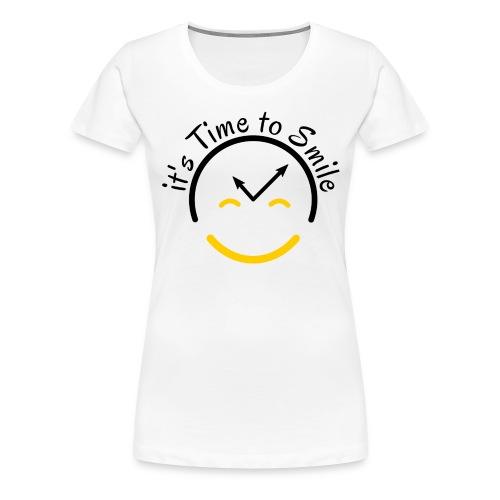 It s Time to Smile - Women's Premium T-Shirt
