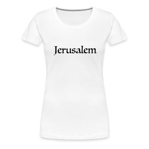 Jerusalem - Women's Premium T-Shirt