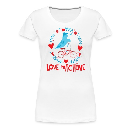 Cute Love Machine Bird - Women's Premium T-Shirt