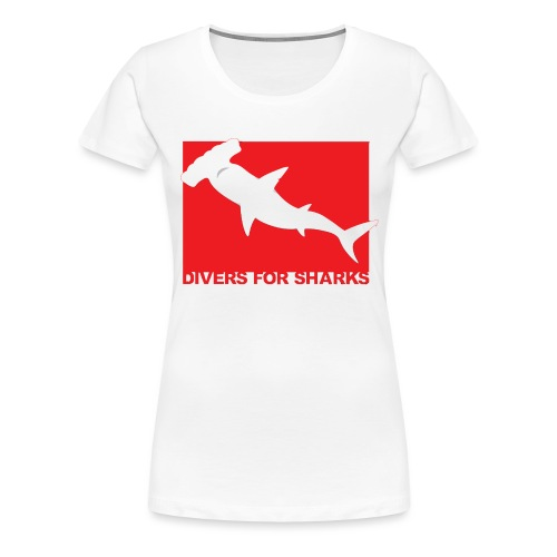 Save Our Sharks & Divers for Sharks - Women's Premium T-Shirt