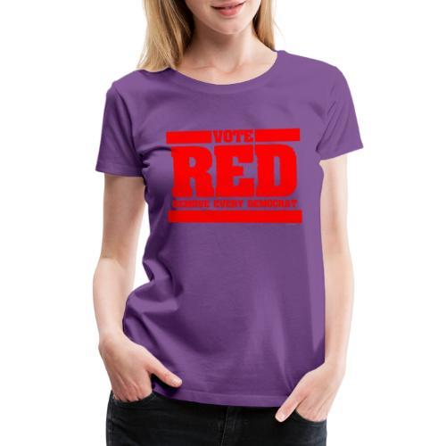 Remove every Democrat - Women's Premium T-Shirt